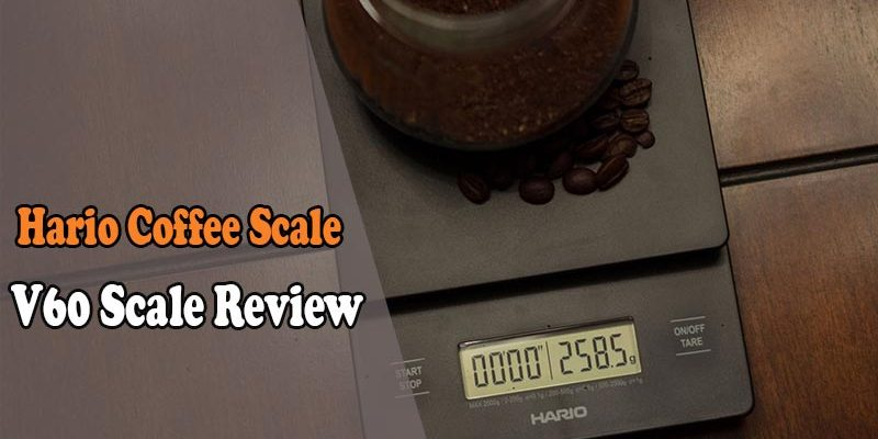Hario Coffee Scale- V60 Digital Scale Review