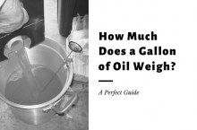 How much does a Gallon of Oil Weigh?